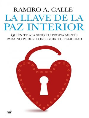 cover image of La llave de la paz interior