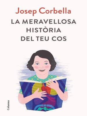 cover image of La meravellosa història del teu cos