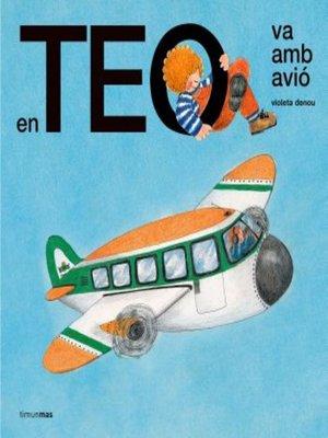 cover image of En Teo va amb avió
