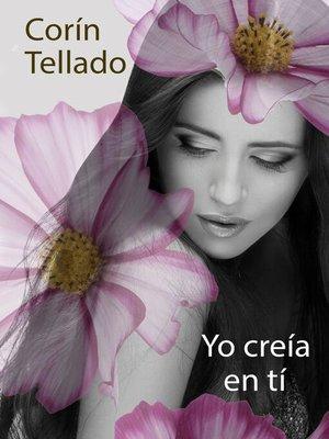 cover image of Yo creía en ti
