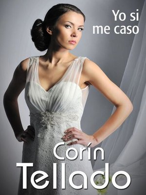 cover image of Yo si me caso