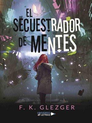 cover image of El secuestrador de mentes
