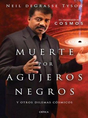 cover image of Muerte por agujeros negros