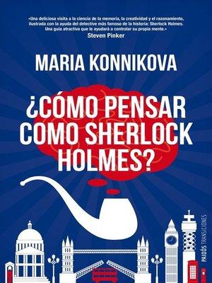 cover image of ¿Cómo pensar como Sherlock Holmes?