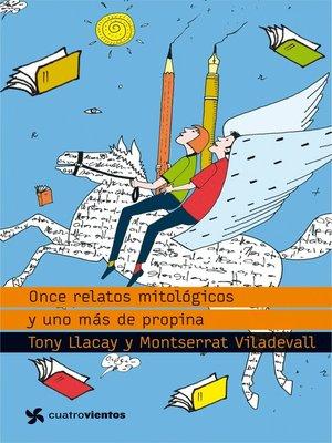 cover image of Once relatos mitológicos y uno más de propina