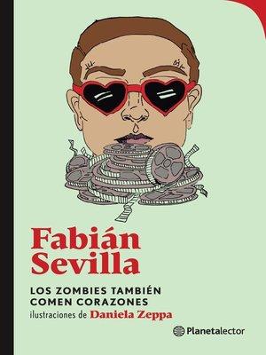 cover image of Los zombies también comen corazones