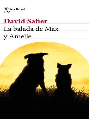 cover image of La balada de Max y Amelie