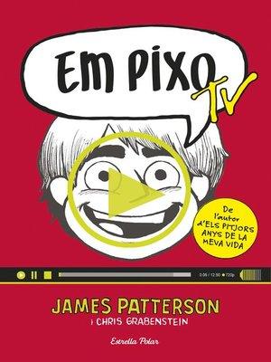 cover image of Em pixo TV