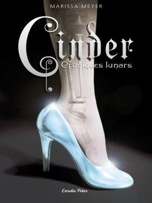 cover image of Cinder. Cròniques Lunars 1