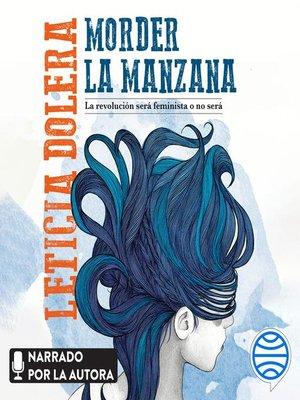cover image of Morder la manzana