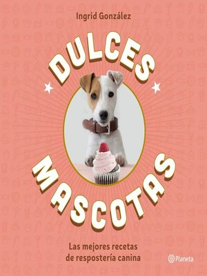 cover image of Dulces mascotas