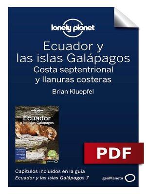 cover image of Ecuador y las islas Galápagos 7_7. Costa septentrional y llanuras costeras