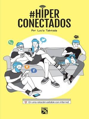 cover image of #Hiperconectados (Edición mexicana)