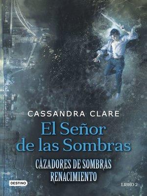 cover image of El señor de las sombras
