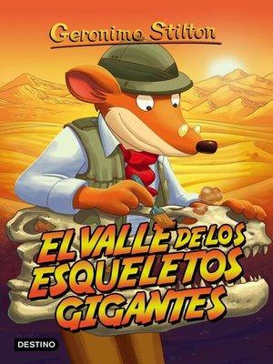 cover image of El valle de los esqueletos gigantes