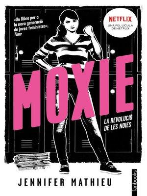cover image of Moxie (Edició en català)