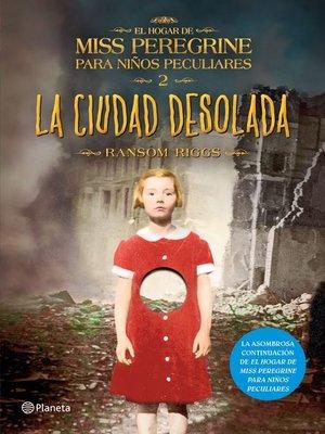 cover image of La ciudad desolada