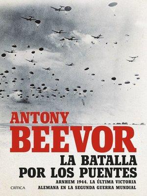 cover image of La batalla por los puentes