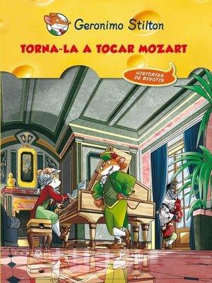 cover image of Torna-la a tocar, Mozart!