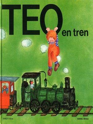 cover image of Teo en tren (Edición de 1977)