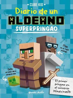 cover image of Minecraft. Diario de un aldeano superpringao
