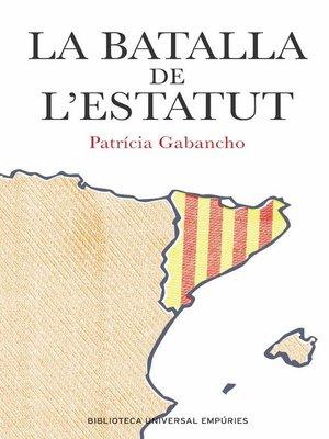 cover image of La batalla de l'Estatut