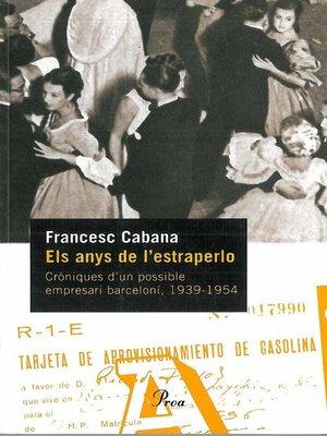 cover image of Els anys de l'estraperlo.