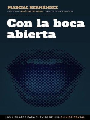 cover image of Con la boca abierta