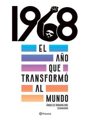 cover image of 1968. El año que transformó al mundo