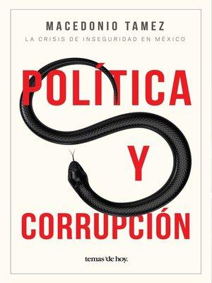 cover image of Política y corrupción