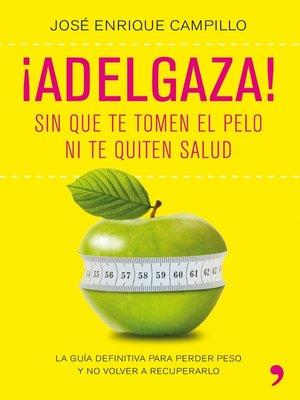 cover image of ¡Adelgaza!
