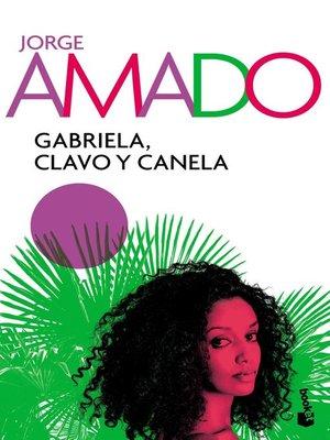 cover image of Gabriela, Clavo y Canela