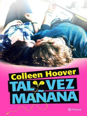 cover image of Tal vez mañana (Edición mexicana)