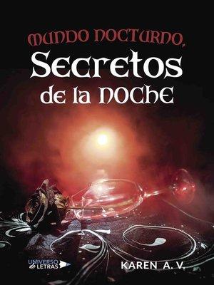 cover image of Mundo nocturno, secretos de la noche
