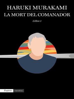 cover image of La mort del comanador 1