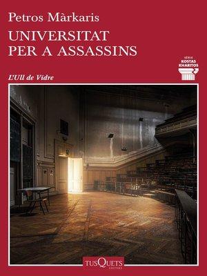 cover image of Universitat per a assassins