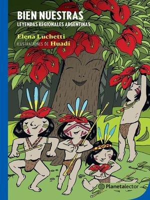 cover image of Bien nuestras