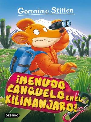 cover image of ¡Menudo canguelo en el Kilimanjaro!