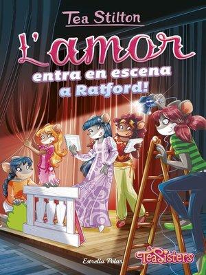 cover image of L'amor entra a escena a Ratford!