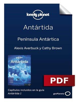 cover image of Antártida 1_3. Península Antártica