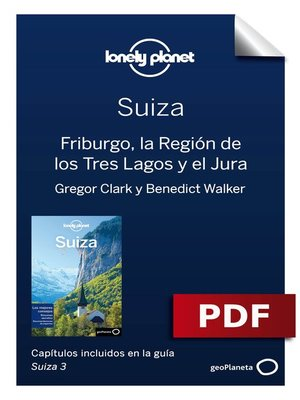 cover image of Suiza 3_4. Friburgo, la Región de los Tres Lagos y el Jura