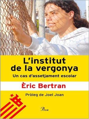 cover image of L'institut de la vergonya.