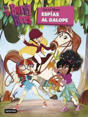 cover image of Espías al galope