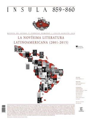 cover image of La novísima literatura latinoamericana (2001-2015) (Ínsula n° 859-860 julio-ago)