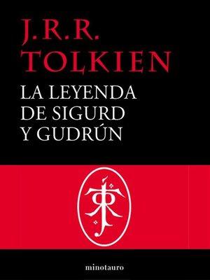 cover image of La leyenda de Sigurd y Gudrún