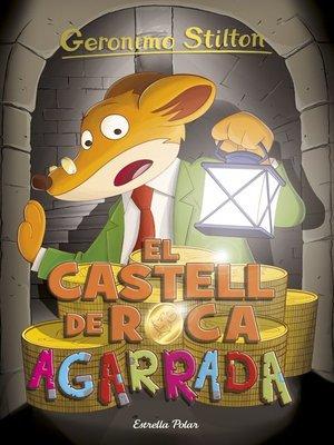 cover image of El castell de Roca Agarrada