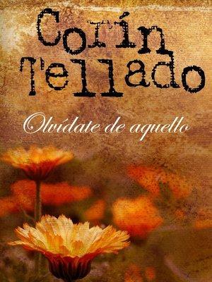 cover image of Olvidate de aquello