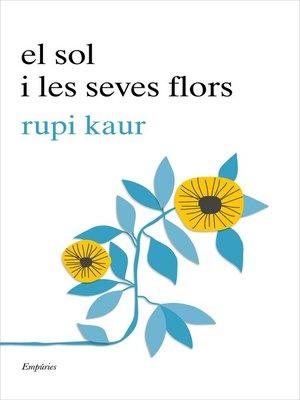 cover image of El sol i les seves flors