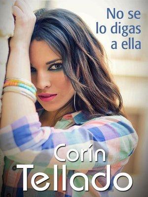 cover image of No se lo digas a ella