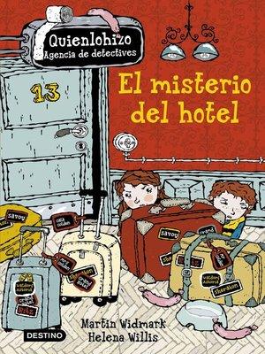 cover image of El misterio del hotel. Quienlohizo 1